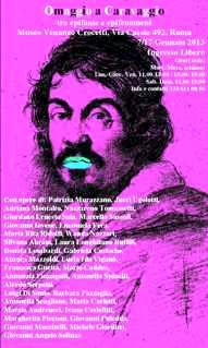 """Foto della locandina per la collettiva """"Omaggio a Caravaggio"""" al museo Crocetti dfi Roma, con la partecipazione di Aurora Mazzoldi"""