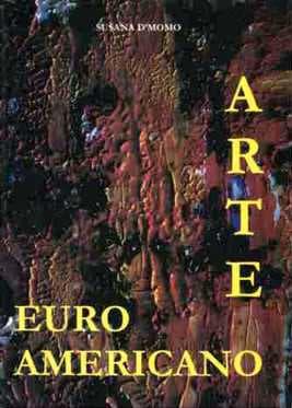 Arte Euro Americano 09 con recensione di Montané sul romanticismo di Aurora Mazzoldi